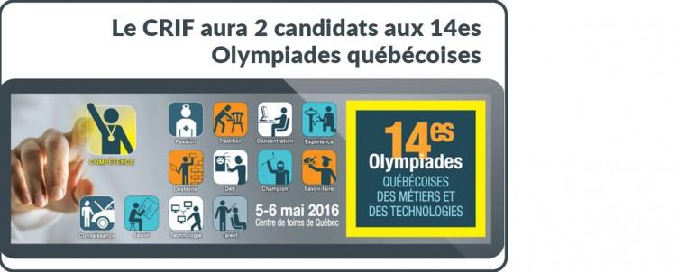 Le CRIF aura 2 candidats aux 14es Olympiades québécoises