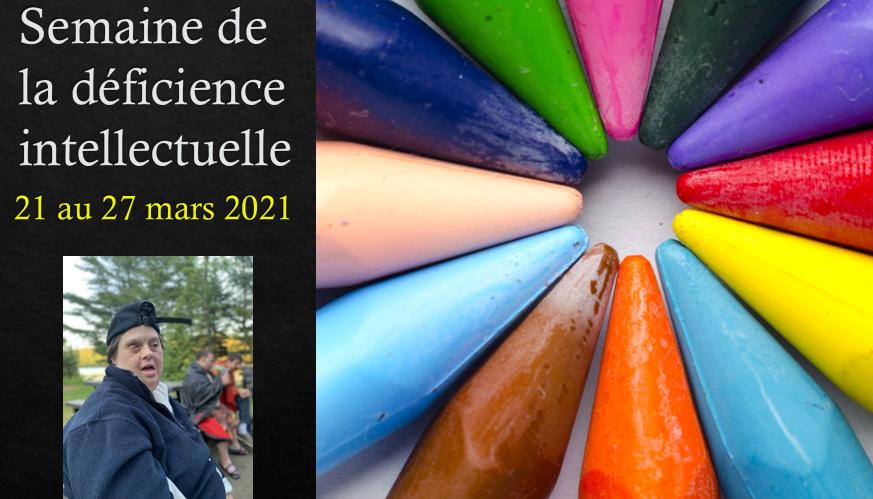Semaine québécoise de la déficience intellectuelle